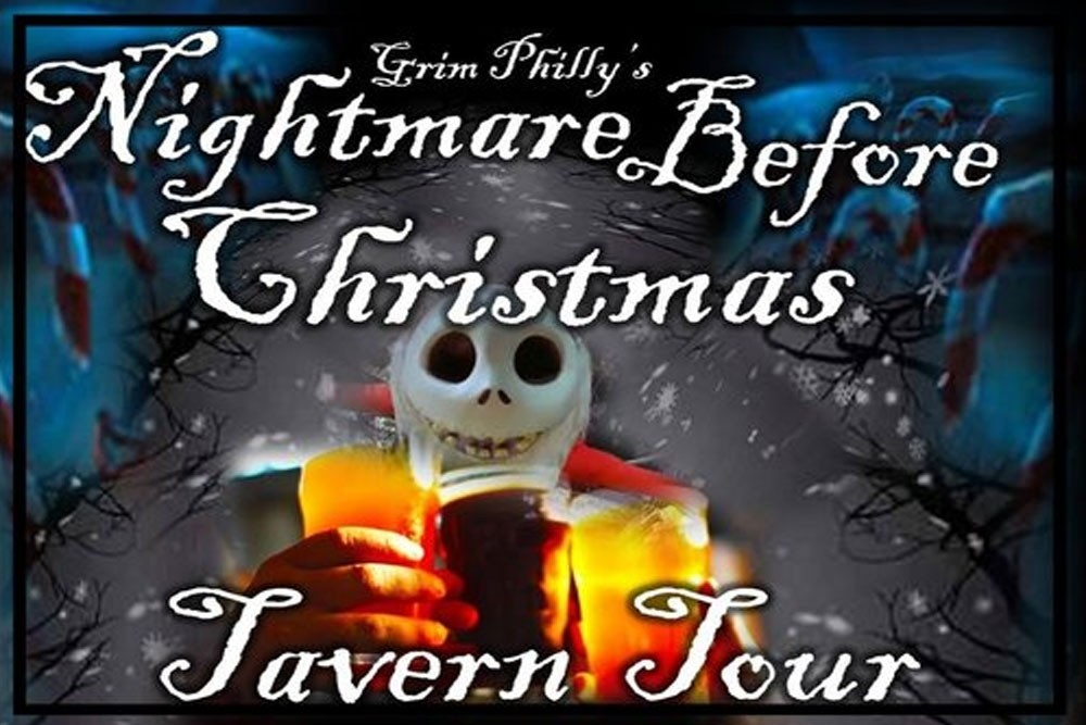 Nightmare Before Christmas Tavern Tour by Grim Philly Twilight Tours