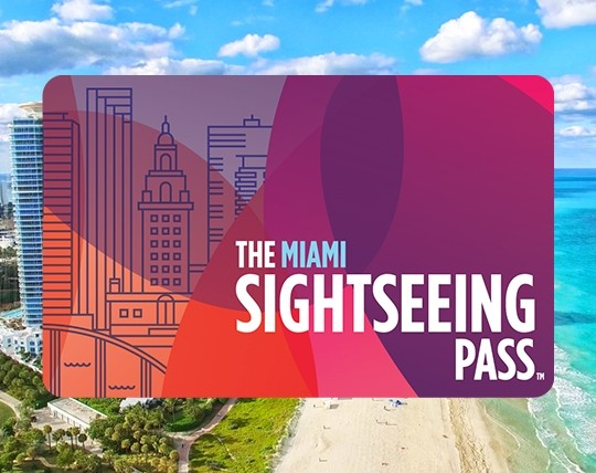 The Sightseeing Pass Miami