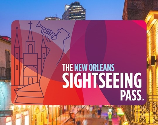 The Sightseeing Pass New Orleans