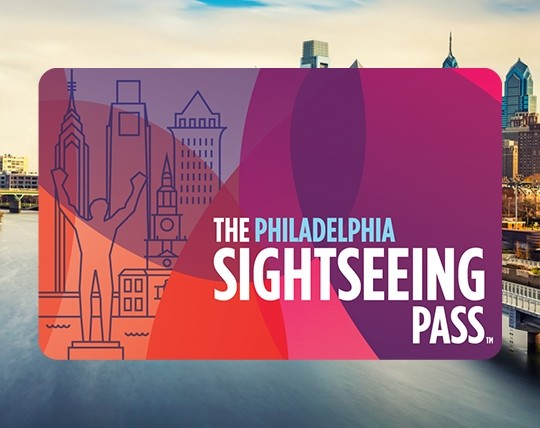 The Sightseeing Pass - Philadelphia